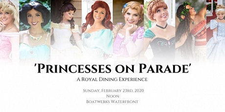 Princess on Parade - Princess Luncheon Event! tickets