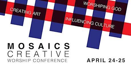 Mosaics Creative Worship Conference tickets
