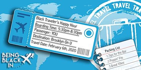 The Black Traveler's Happy Hour tickets