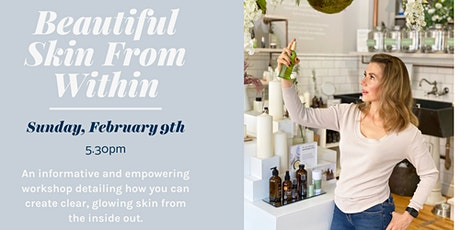 Beautiful Skin from Within Workshop tickets