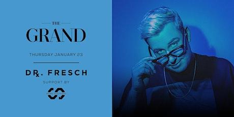 Dr. Fresch | The Grand Boston 1.23.20 tickets