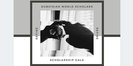 DuBoisian World Scholars Scholarship Gala tickets