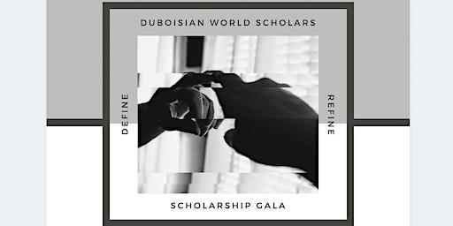 DuBoisian World Scholars Scholarship Gala