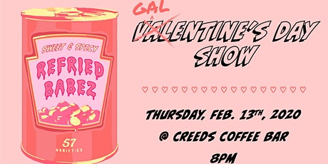 Refried Babez - Galentines Day Show tickets