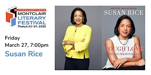 Ambassador Susan Rice – Tough Love