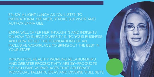 Building Inclusive Workplaces - with inspirational guest speaker Emma Gee
