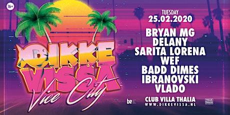 Dikke Vissa - Vice City tickets