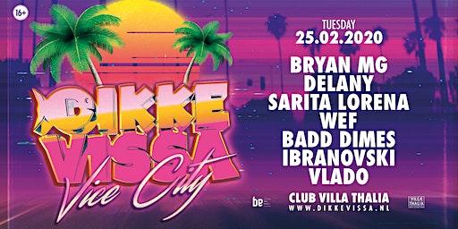 Dikke Vissa - Vice City