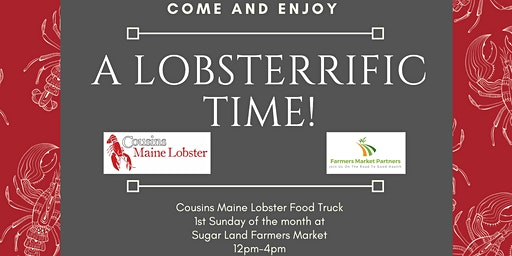 Cousins Maine Lobster Food Truck @ Pearland Farmers Market