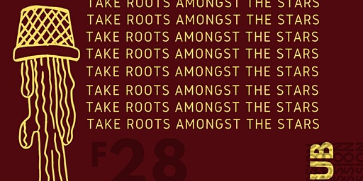 Black Cotton Club Jam Session- Take Root Amongst The Stars: An Interlude