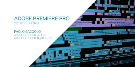 Montaggio video con Adobe Premiere Pro biglietti