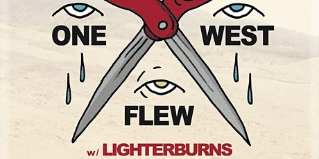 One Flew West w/ Lighterburns , Lady Denim and The Able Dogs tickets
