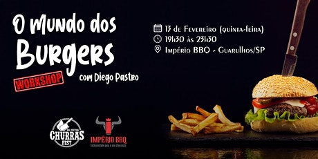 Workshop: Mundo dos Burgers com Diego Pastro ingressos
