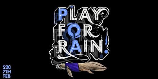 PLAY for RAIN
