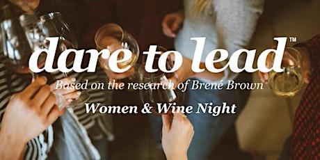 Dare to Lead™ Women & Wine Night tickets