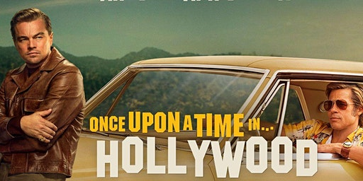 Cine al Aire Libre en Gastronomada - Once Upon a time in Hollywood