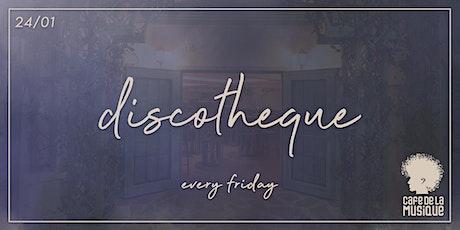 Discotheque @ Cafe de La Musique | 24.01 ingressos