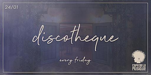 Discotheque @ Cafe de La Musique | 24.01
