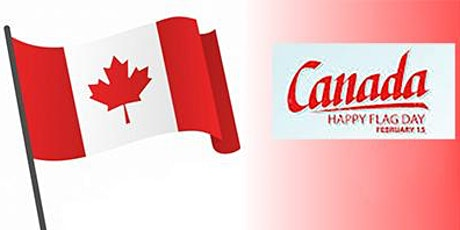"""""""Canada's Flag Turns 55: What Was the Controversy All About?"""" tickets"""