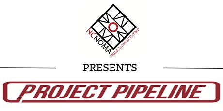 NCNOMA - Project Pipeline 2020 Raleigh tickets