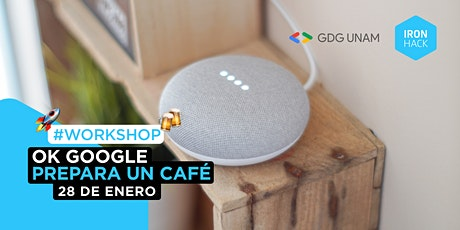 [WORKSHOP] - Ok Google, Prepara un Café entradas