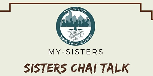 MY-Sister's Chai Talk