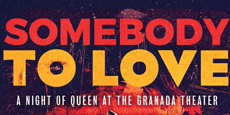 Somebody To Love a Queen Tribute tickets