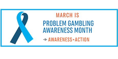 Problem Gambling Awareness: A Community Engaged 2020 tickets