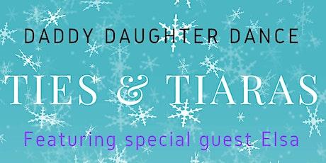 Ties & Tiaras 2020 Daddy Daughter Dance tickets