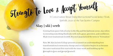 Strength to Love & Accept Yourself @ MSJC  tickets