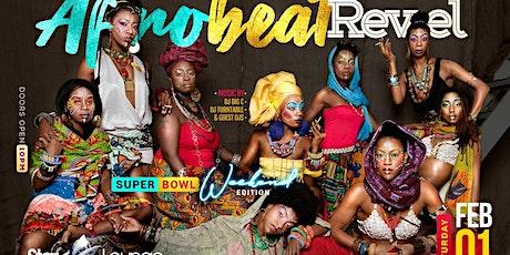 AFROBEAT REVEL (SUPER BOWL WEEKEND) tickets