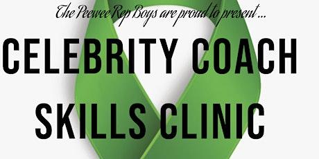 CELEBRITY COACH SKILLS DEVELOPMENT CLINIC tickets