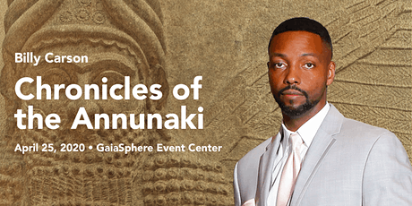 The Chronicles of the Annunaki with Billy Carson tickets