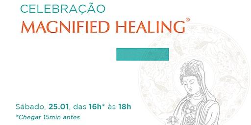 Celebração Magnified Healing®