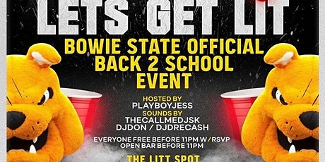 F** it Lets Get Lit : Official Bowie State Back 2 School Party tickets