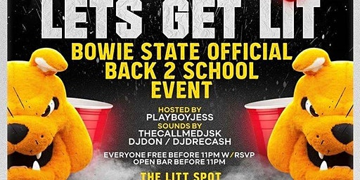 F** it Lets Get Lit : Official Bowie State Back 2 School Party
