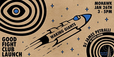 Waking Giants Party @ Mohawk (Indoor) tickets