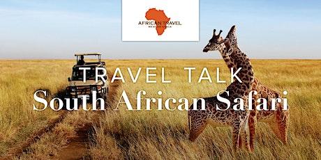 Travel Talk | South African Safari tickets