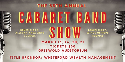 35th Annual Cabaret Band Show - March 21, 2020