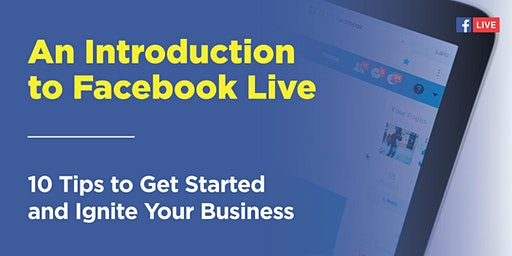 An Introduction to Facebook Live