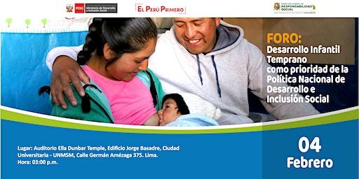 FORO: DESARROLLO INFANTIL TEMPRANO COMO PRIORIDAD DE LA POLÍTICA NACIONAL DE DESARROLLO E INCLUSIÓN SOCIAL