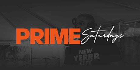 PRIME SATURDAYS | LATIN + HIP HOP + REGGAE tickets