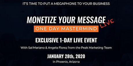 Monetize Your Message tickets