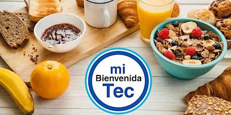 Desayuno MiBienvenida Tec febrero 2020 entradas