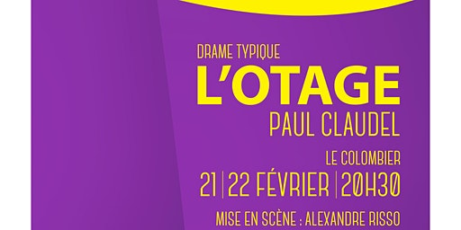 """L'Otage"" de Paul Claudel"