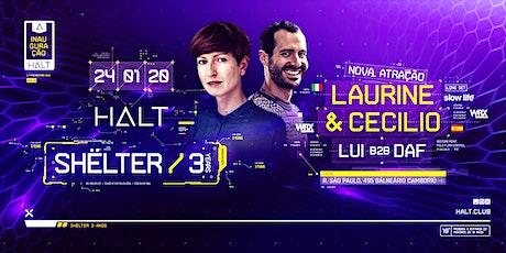 SHËLTEr 3 Years w/ Laurine & Cecilio ingressos