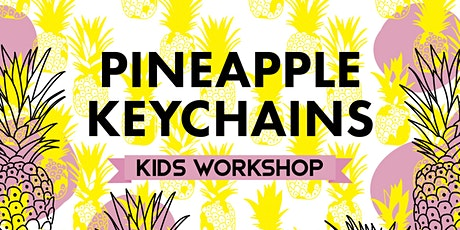 Pineapple Palooza: Pinapple Keychains tickets