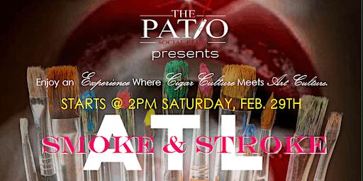 ATL Smoke & Stroke @ The Patio Social Club