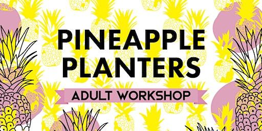Pineapple Palooza: Pinapple Planters