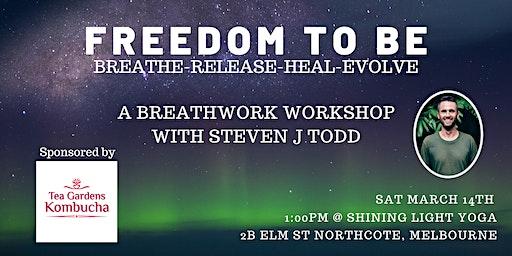 Freedom To Be. Breathwork Workshop Melbourne